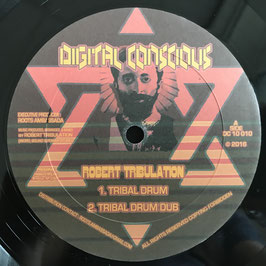 "ROBERT TRIBULATION - Tribal Drum (Digital Conscious 10"")"