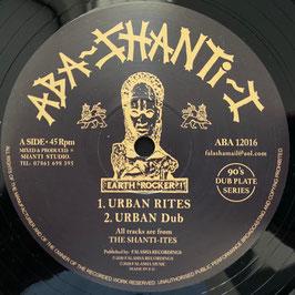 "THE SHANTI-ITES - Urban Rites / Rejoice (Aba Shanti-I 12"")"