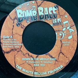 "RAS TEO - Down In The Middle East (Bomb Bass 7"")"