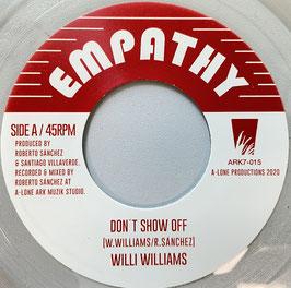 "WILLI WILLIAMS - Don't Show Off (Empathy/Ark 7"")"
