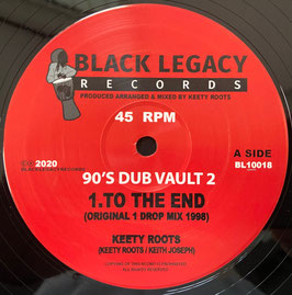 """KEETY ROOTS - To The End (Black Legacy 10"""")"""