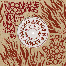 "MOWTY MAHLYKA - Give Dem Fire (Moonshine 2x7"")"
