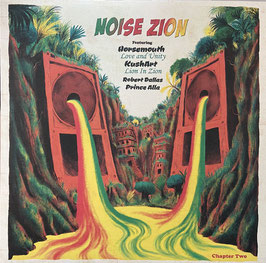 "KUSHART, HORSEMOUTH, ROBERT DALLAS, PRINCE ALLA - Lion In Zion (Noise Zion 12"" EP)"