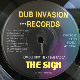 "HUMBLE BROTHER & JAH RAGGA - The Sign (Dub Invasion 7"")"