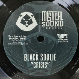 """BLACK SOULIE - Crisis (Mistical Sound 7"""")"""