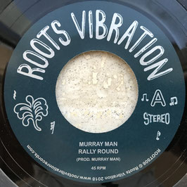 "MURRAY MAN - Rally Round (Roots Vibration 7"")"