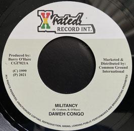 "DAWEH CONGO - Militancy (Xrated/CGI 7"")"
