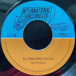 "THE OVATIONS - Too Much War (LGM 7"")"
