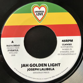 "JOSEPH LALIBELA - Jah Golden Light (Universal Love 7"")"