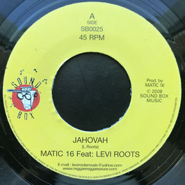 "MATIC 16 feat LEVI ROOTS - Jahovah (Sound Box 7"")"