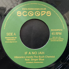 """SINGER BLUE - If A No Jah (Scoops 7"""")"""