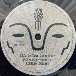 """ROBERTO SáNCHEZ - Lift Up Your Conscience (BYM 7"""")"""