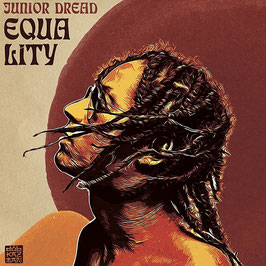 JUNIOR DREAD meets DUB KAZMAN - Equality (Rough Signal LP)