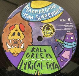 "MANNAROMAN, KALI GREEN - Nah Surrender (Double Spliff 12"")"