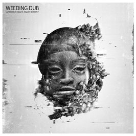 WEEDING DUB - Another Night Another Day (Wise & Dubwise 2LP)