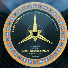 "JUDAH ESKENDER TAFARI - Time Of Love (I Lion 12"")"