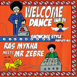 RAS MYKHA meets Mr ZEBRE - Welcome Ina Di Dance (Patate LP)