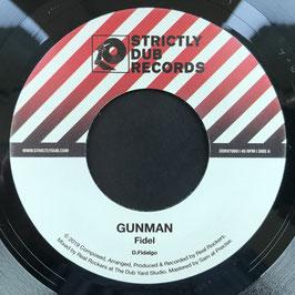 """FIDEL - Gunman (Strictly Dub 7"""")"""