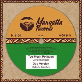 "LINVAL THOMPSON - Too Much Pollution (Manyatta 10"")"