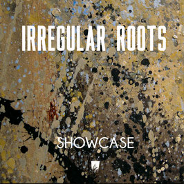 IRREGULAR ROOTS - Showcase (Ark LP)