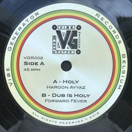 """HAROON AYYAZ - Holy (Vibe Generator 7"""")"""