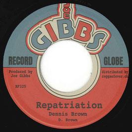 "DENNIS BROWN - Repatriation (Joe Gibbs 7"")"