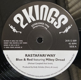 "BLUE & RAT feat. MIKEY DREAD - Rastafari Way (2Kings 12"")"