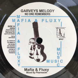 "MAFIA & FLUXY - Garveys Melody (Mafia & Fluxy 7"")"