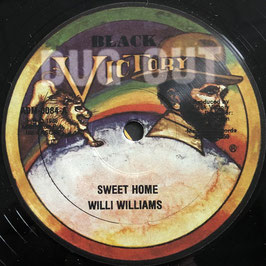 "WILLI WILLIAMS - Sweet Home (Black Victory 12"")"