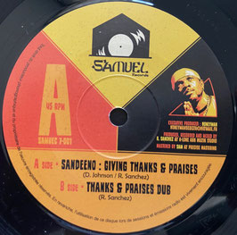 "SANDEENO - Giving Thanks & Praises (Samuel 7"")"