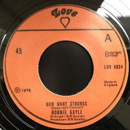 "BONNIE GAYLE - How Many Strongs (Love 7"")"