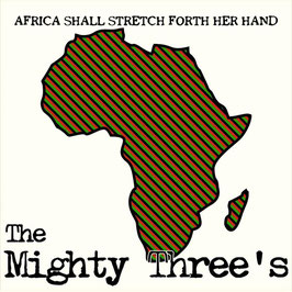 MIGHTY THREE'S - Africa Shall Stretch Forth Her Hand (JFR 2LP)