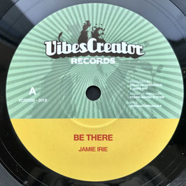 "JAMIE IRIE - Be There (VibesCreator 7"")"