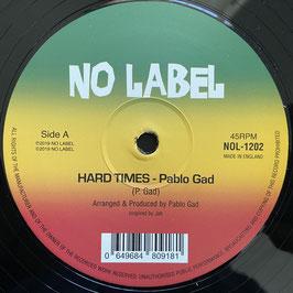 "PABLO GAD - Hard Times  (No Label 12"")"