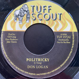 "DON LOGAN - Politricky (Tuff Scout 7"")"