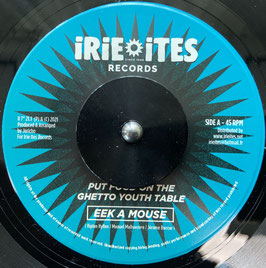 """EEK A MOUSE - Put Food On The Ghetto Youth Table (Irie Ites 7"""")"""