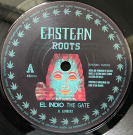 "EL INDIO - The Gate (Eastern Roots 7"")"