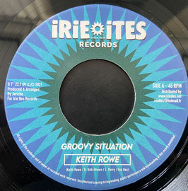"""KEITH ROWE - Groovy Situation (Irie Ites 7"""")"""