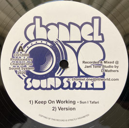 "SUN I TAFARI - Keep On Working / Horns (Channel One 12"")"