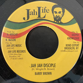 """BARRY BROWN - Jah Jah Disciple (Jah Life 7"""")"""