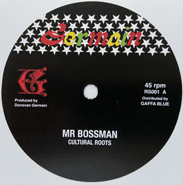 "CULTURAL ROOTS - Mr Bossman (Germain 12"")"