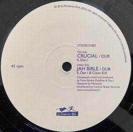 """DAN I - Crucial / Jah Bible (La Tempesta Dub 12"""")"""