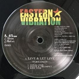 """NORRISMAN - Live & Let Live (Eastern Vibration 12"""")"""