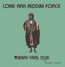 LONE ARK RIDDIM FORCE - Baay Faal Dub (Ark LP)