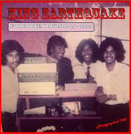 KING EARTHQUAKE - Forgotten Dubs 2005-2014 (KE LP)
