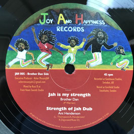 "BROTHER DAN - Jah Is My Strength (Joy And Happiness 12"")"