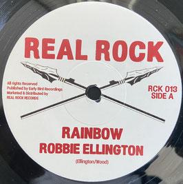 """ROBBIE ELLINGTON - Rainbow (Real Rock 7"""")"""