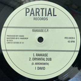 "I DAVID - Rakkase / Dansoz (Partial 10"")"