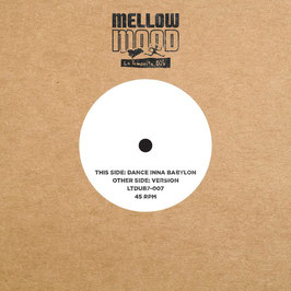 "MELLOW MOOD - Dance Inna Babylon (La Tempesta Dub 7"")"