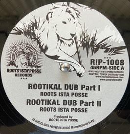 "ROOTS ISTA POSSE - Rootikal Dub (R!P 10"")"